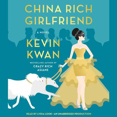 China Rich Girlfriend by Kevin Kwan audiobook
