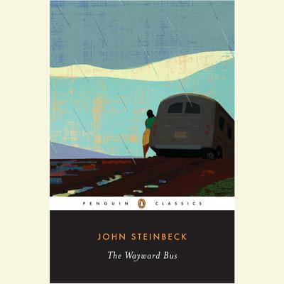 The Wayward Bus by John Steinbeck audiobook