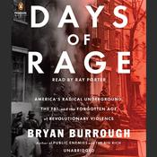 Days of Rage by  Bryan Burrough audiobook