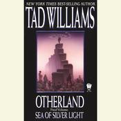 Sea of Silver Light by  Tad Williams audiobook