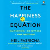 The Happiness Equation by  Neil Pasricha audiobook