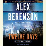 Twelve Days by  Alex Berenson audiobook