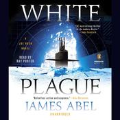 White Plague by  James Abel audiobook