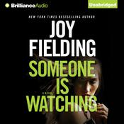 Someone is Watching by  Joy Fielding audiobook