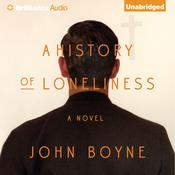 A History of Loneliness by  John Boyne audiobook