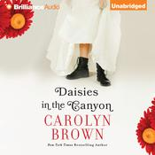 Daisies in the Canyon by  Carolyn Brown audiobook