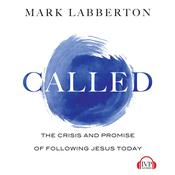 Called by  Mark Labberton audiobook