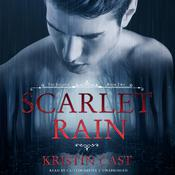 Scarlet Rain by  Kristin Cast audiobook