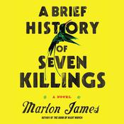 A Brief History of Seven Killings by  Marlon James audiobook