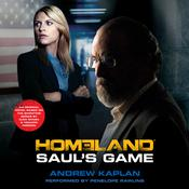Homeland: Saul's Game by  Andrew Kaplan audiobook