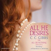 All He Desires by  C. C. Gibbs audiobook