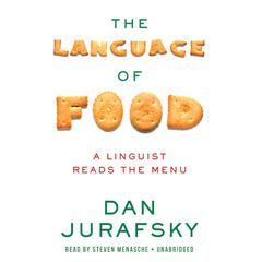 The Language of Food by Dan Jurafsky audiobook