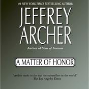 A Matter of Honor by  Jeffrey Archer audiobook
