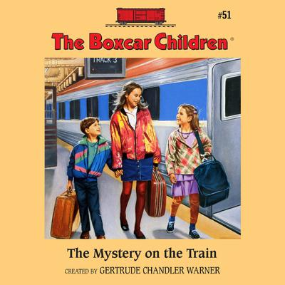 The Mystery on the Train by Gertrude Chandler Warner audiobook