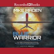 Blue Warrior by  Mike Maden audiobook