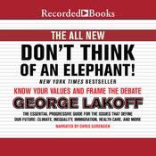 Don't Think of an Elephant! by  George Lakoff audiobook