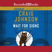 Wait for Signs by  Craig Johnson audiobook