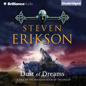 Dust of Dreams by  Steven Erikson audiobook