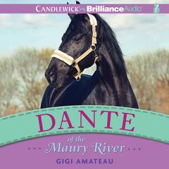Dante of the Maury River by Gigi Amateau audiobook