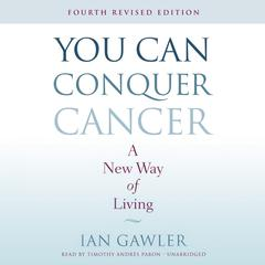 You Can Conquer Cancer, Fourth Revised Edition