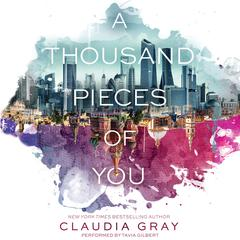 A Thousand Pieces of You by Claudia Gray audiobook