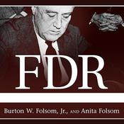 FDR Goes to War by  Burton W. Folsom Jr. audiobook