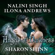Angels of Darkness by  Sharon Shinn audiobook