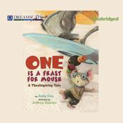 One Is a Feast for Mouse by  Judy Cox audiobook