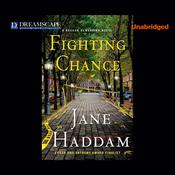 Fighting Chance by  Jane Haddam audiobook