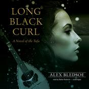 Long Black Curl by  Alex Bledsoe audiobook
