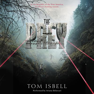 The Prey by Tom Isbell audiobook
