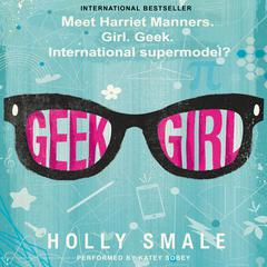Geek Girl by Holly Smale audiobook