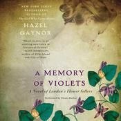 A Memory of Violets by  Hazel Gaynor audiobook