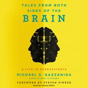 Tales from Both Sides of the Brain by  Michael S.  Gazzaniga audiobook