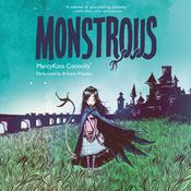 Monstrous by  MarcyKate Connolly audiobook
