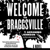 Welcome to Braggsville by  T. Geronimo  Johnson audiobook