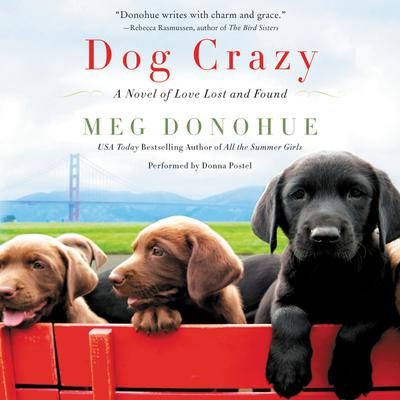 Dog Crazy by Meg Donohue audiobook
