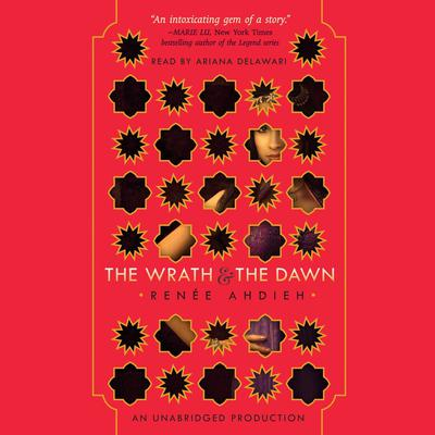 The Wrath and the Dawn by Renée Ahdieh audiobook