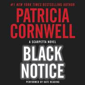 Black Notice by  Patricia Cornwell audiobook