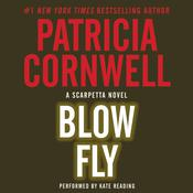 Blow Fly by  Patricia Cornwell audiobook