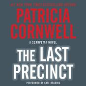 The Last Precinct by  Patricia Cornwell audiobook