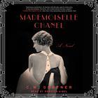 Mademoiselle Chanel by C. W. Gortner