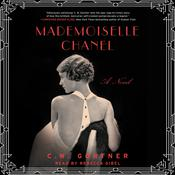 Mademoiselle Chanel by  C. W. Gortner audiobook