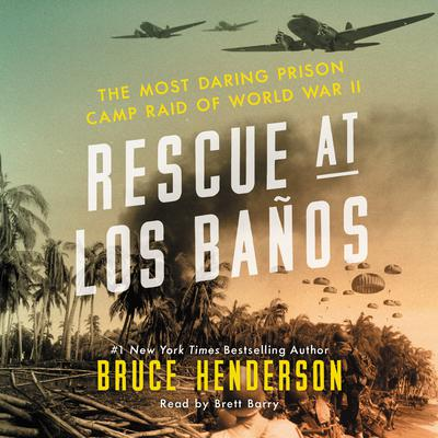 Rescue at Los Banos by Bruce Henderson audiobook