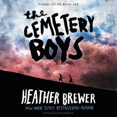 The Cemetery Boys by Heather Brewer audiobook