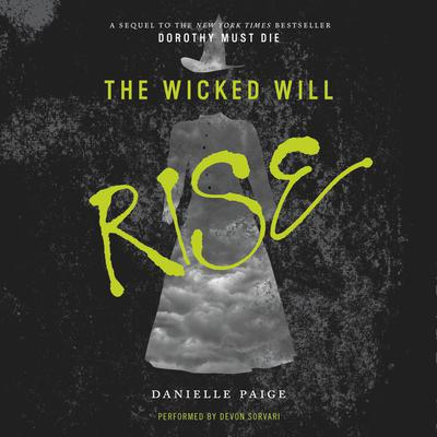 The Wicked Will Rise by Danielle Paige audiobook