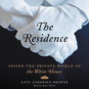 The Residence by  Kate Andersen  Brower audiobook
