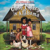 Gone Crazy in Alabama by  Rita Williams-Garcia audiobook