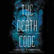 The Murder Complex #2: The Death Code by  Lindsay Cummings audiobook