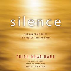 Silence by Thich Nhat Hanh audiobook